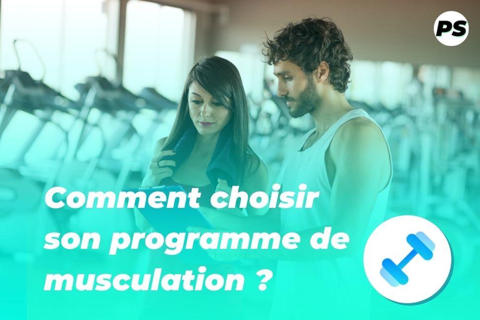 Comment choisir son programme de musculation