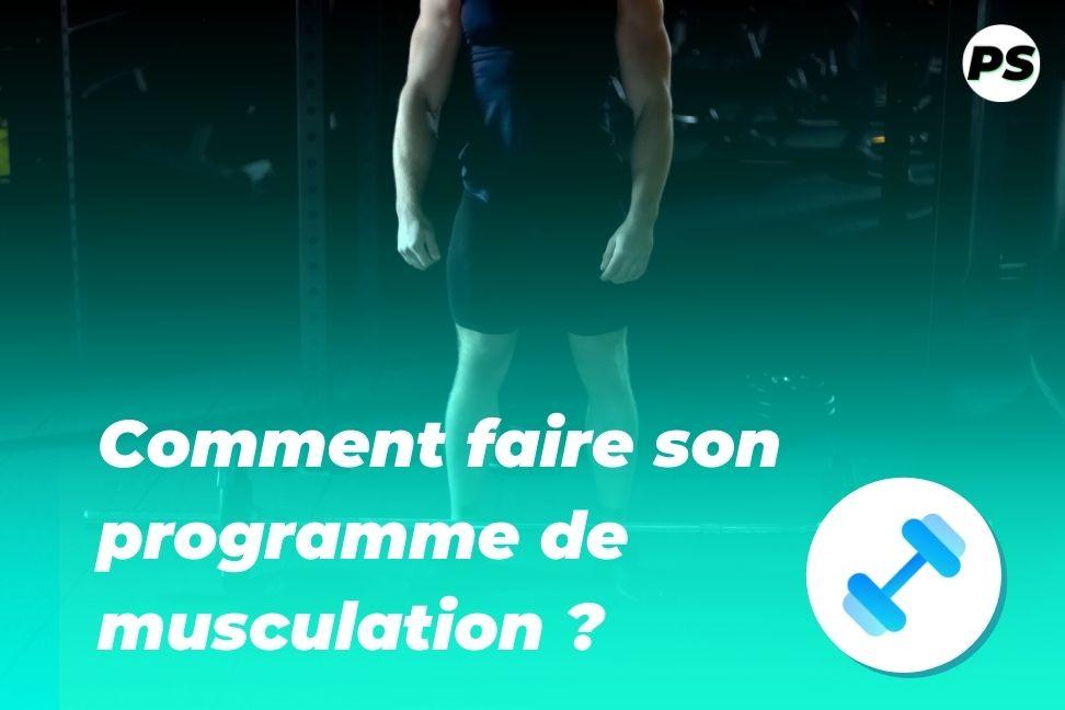 Comment faire son programme de musculation