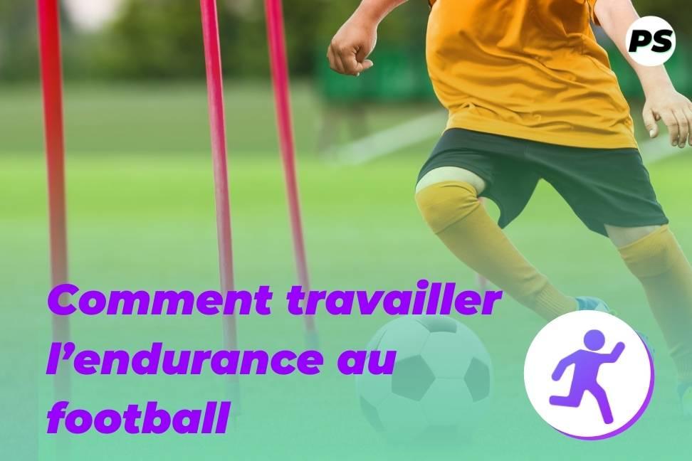 Comment travailler l'endurance au football